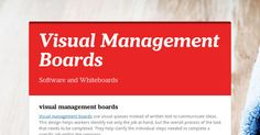 visual management boards Visual management boards use visual queues instead of written text to communicate ideas. This design helps...