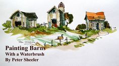 How to paint a Barn. Line and wash with a Waterbrush. Quick, easy and fun. With Peter Sheeler. Recorded at 4x speed which still clearly shows my technique an...