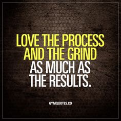 Love the process and the grind as much as the results.  #workoutmotivation #trainhard #lovethegrind