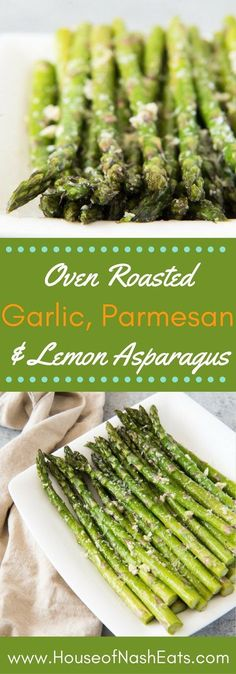 Oven Roasted Asparagus with Garlic, Parmesan,