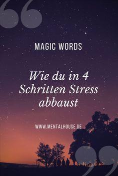 Magic Words! Zahnarzt oder Steuerberater können in uns Stress auslösen, da wir mit ihnen negative Bilder oder Assoziationen verbinden.
