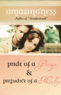Pride of a Granger & Prejudice of a Malfoy