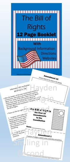 This is an 11 page booklet to teach the Bill of Rights.  There is space on each page for students to write or illustrate each amendment. You can use the included information to teach the students about the Bill of Rights.  There are also websites listed at the bottom of this page. I give students the booklets one page at a time as we discuss the amendments.  They are to draw a picture describing each amendment.  You could also have students write what the amendment means.