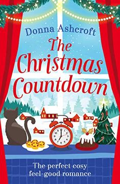 """Read """"The Christmas Countdown The perfect cosy feel good romance"""" by Donna Ashcroft available from Rakuten Kobo. It's that time of year again, snowflakes are fluttering and the countdown to Christmas has begun! Christmas Books, Christmas Countdown, Christmas Time, Halloween Countdown, Christmas Things, Got Books, Books To Read, Romance Authors, For Facebook"""