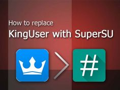 How to replace KingUser with SuperSU