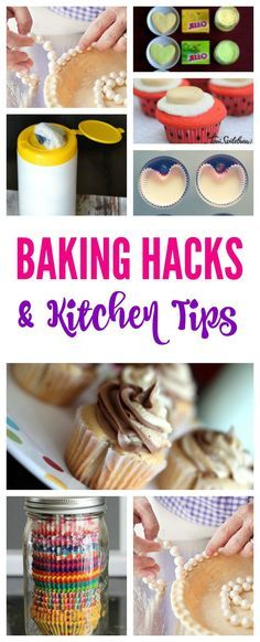 Baking Hacks and Kitchen Tips! How to save time and create wonderful treats in your kitchen!