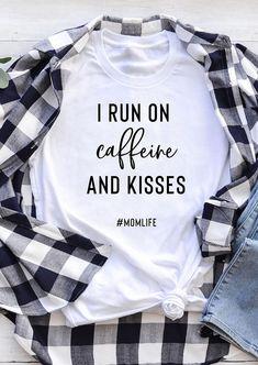 I Run On Caffeine And Kisses Mom Life T-Shirt Tee. Source by FairyseasonTrend Look t-shirt Home T Shirts, Vinyl Shirts, Mom Shirts, Cute Shirts, Shirts For Girls, Look T Shirt, Love Shirt, Mama T Shirt, Arrow T Shirt