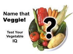 Name That Veggie: Test Your Vegetable IQ by Alice Henneman via slideshare