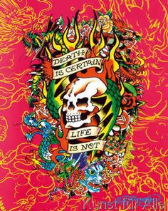 Don Ed Hardy - Ed Hardy - Death is certain