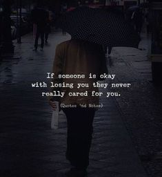 BEST LIFE QUOTES If someone is okay with losing you they never really cared for you. —via https://ift.tt/2eY7hg4