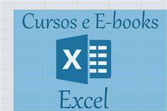 Que tal estudar um pouco sobre Excel? http://bit.ly/cursos-Excel
