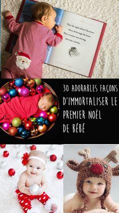 En panne d'inspiration pour faire des photos incroyable du premier Noël de bébé ? Voilà 30 idées adorables pour immortaliser ce moment de la plus jolie des façons.