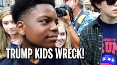 Brilliant Trump Supporter Kids Wreck Old Racist Idiot Adults In Atlanta ...