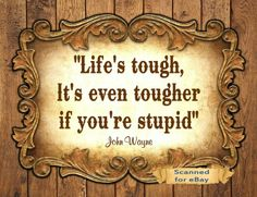 Quote Western Cowboy Art Print Lifes tough if youre stupid
