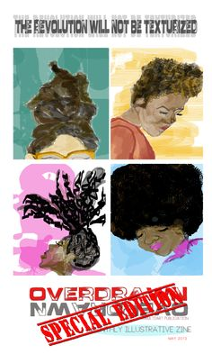 "For just $100.00 you can own these four beautiful  frame-ready  8x12"" natural hair illustrations printed on museum quality fine art paper. #mamltdart #new #zine #fineart #overdrawn"