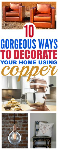 10 Gorgeous Ways To Add Copper To Your Home And Look Like A Decorating Genius - That Vintage Life