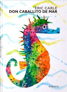 don caballito de mar desplegable-eric carle-9788416126118