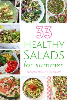 33 Healthy Summer Salads via @https://www.pinterest.com/rmnutrition/