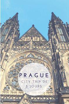 Mon city trip de 3 jours à Prague en Tchéquie. Tout ce que vous devez voir lors de votre séjour
