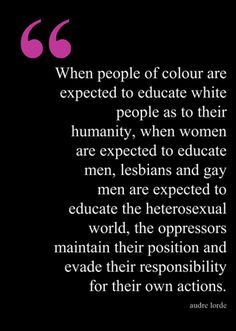 Audre Lorde Make racial equality an issue of the past by making everyone equal! Go to http://www.fuzeus.com