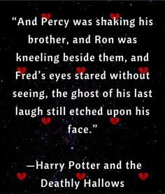 JK Rowling Harry Potter Quote Fred twin death