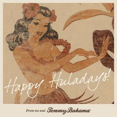 Happy Huladays!