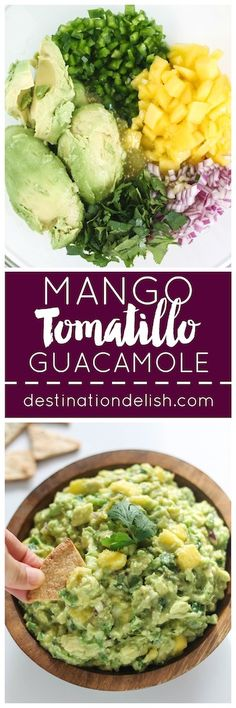 Mango Tomatillo Guacamole | Destination Delish - Roasted tomatillos give this guacamole a punch of tangy, citrus flavor for a unique twist on the traditional dip
