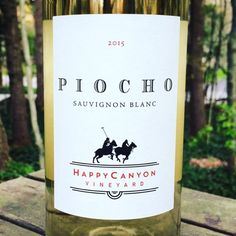 Nittany Epicurean: 2015 Happy Canyon Vineyards Piocho Sauvignon Blanc