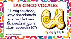 APRENDEMOS LAS CINCO VOCALES POEMA DE CARLOS REVIEJO Preschool Activities, Teacher, Superhero, Education, Montessori, Spanish, Projects, Children's Literature, Amor