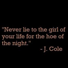 oh j cole - so wise. Rapper Quotes, Lyric Quotes, Motivational Quotes, Inspirational Quotes, Quotable Quotes, Positive Quotes, The Words, Favorite Quotes, Best Quotes