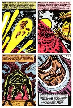 """""""World upon world— bizarre mad houses, unleashing their armies of living things which only those men chosen by the monolith will ever see…""""  From 2001: A Space Odyssey, Jack Kirby, 1976."""