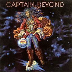 """Captain Beyond. An obscure band that needs more attention. If you've never heard any of their work, download """"Dancing Madly Backwards"""" and you'll hear what I'm saying."""