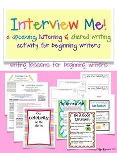 Interview Me! a listening, speaking & shared writing activity $