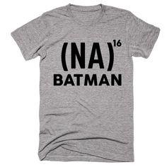(NA) 16 times  Batman T-shirt