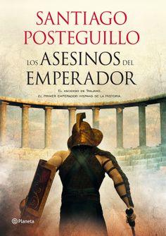 Los libros de Dánae: Los asesinos del emperador (Trilogía de Trajano I)...