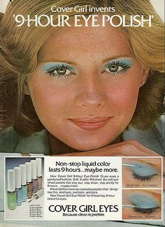 Retro Makeup Opaque eyeshadow is a tough look to pull off, but if you take a page from this 1975 CoverGirl ad and stick with mascara only — you'll nail it. - Welcome back face glitter and platinum blond bobs. 1970s Makeup, Vintage Makeup Ads, Retro Makeup, Vintage Beauty, Vintage Ads, Vintage Trends, Funny Vintage, Vintage Magazines, Vintage Designs