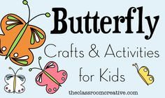 Here is a great round up of butterfly crafts and activities for kids.!