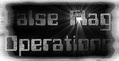 False Flag Operations - Operationen unter falscher Flagge. Im Folgenden eine Liste bestätigter False Flag Ops, die bereits zugegeben wurden.