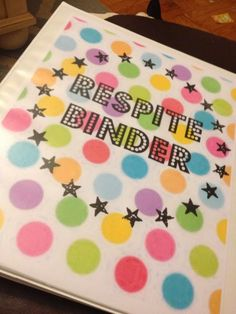 Foster Care, Respite Binder