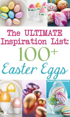 The Ultimate Easter Egg Inspiration List: Over 100 dyeing, coloring and decorating ideas to inspire you!  It's hard to believe that there are 100 different ways to decorate eggs isn't it?