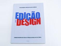 Edição e Design.
