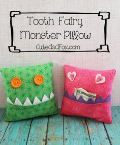 Tooth Fairy Monster Pillows