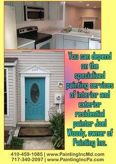 You can depend on the specialized painting services of interior and exterior residential painter Joel Woody, owner of Painting Inc.