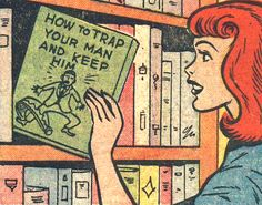 'How To Trap Your Man And Keep Him Red Hair Girl Romance Comics Vintage Girl Vintage Comics Retro Comics ' Sticker by HouseOfBissy Comics Vintage, Old Comics, Archie Comics, Funny Vintage, Vintage Comic Books, Pop Art Vintage, Retro Art, Vintage Romance, Arte Pop