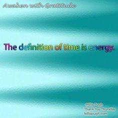 Time is energy.  #awakenwithgratitude  #gratitude  #love  #life  #energy #flow #ebbandflow #feelinggood #timeisenergy #time #ethereal #esoteric #awakening #holistic #connected #lifequotes #dailyquote #selfawareness  #spiritjunkie #spiritualgangster #ascension #spirituality #consciousness #oneness #meditation #selflove #harmony #balance #lifeenergy