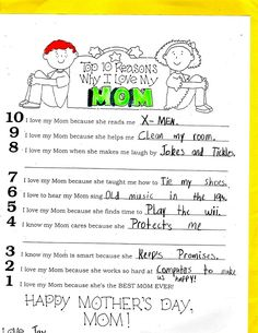 Cute idea for Mother's Day...10 reasons I love my mom...not printable but use the idea.