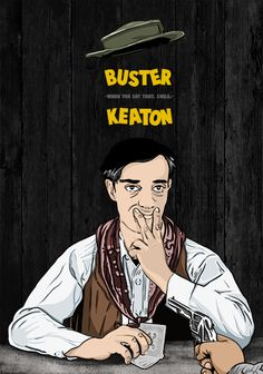 """When you say that smile"" Buster Keaton poster by Jonathan Parra"