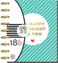 """2016-2017 CLASSIC Happy Planner™ - Be Bright Pages measure 7"""" x 9.25'' - makes it super easy to print up custom pages to add to planner"""