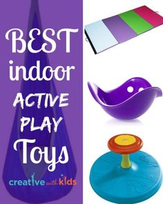 The BEST Indoor Active Play Toys - these are great for times when you've got bouncy kids inside.