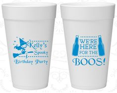 Styrofoam Birthday Cups, Witch Birthday, Halloween Birthday, We're here for the boos, Birthday Foam Cups (20293)